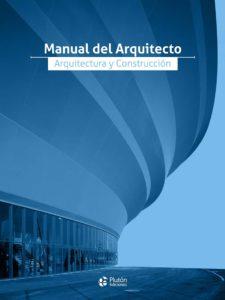 Manual del Arquitecto: Arquitectura y Construcción